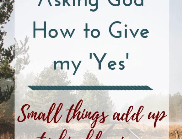Saying 'yes' to God
