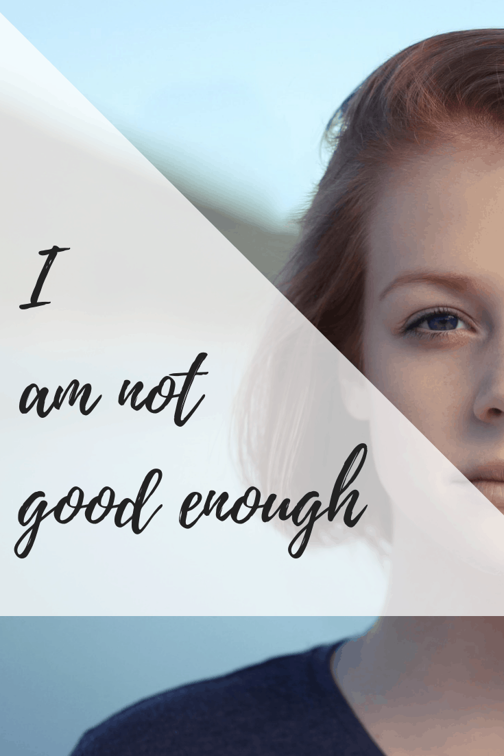 I am not good enough