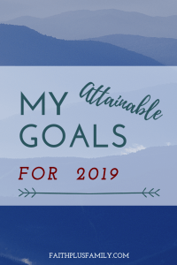 My Attainable Goals for 2019