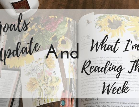 Goals Update and What I'm Reading This Week