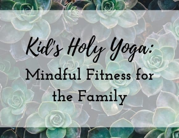 Kids Holy Yoga
