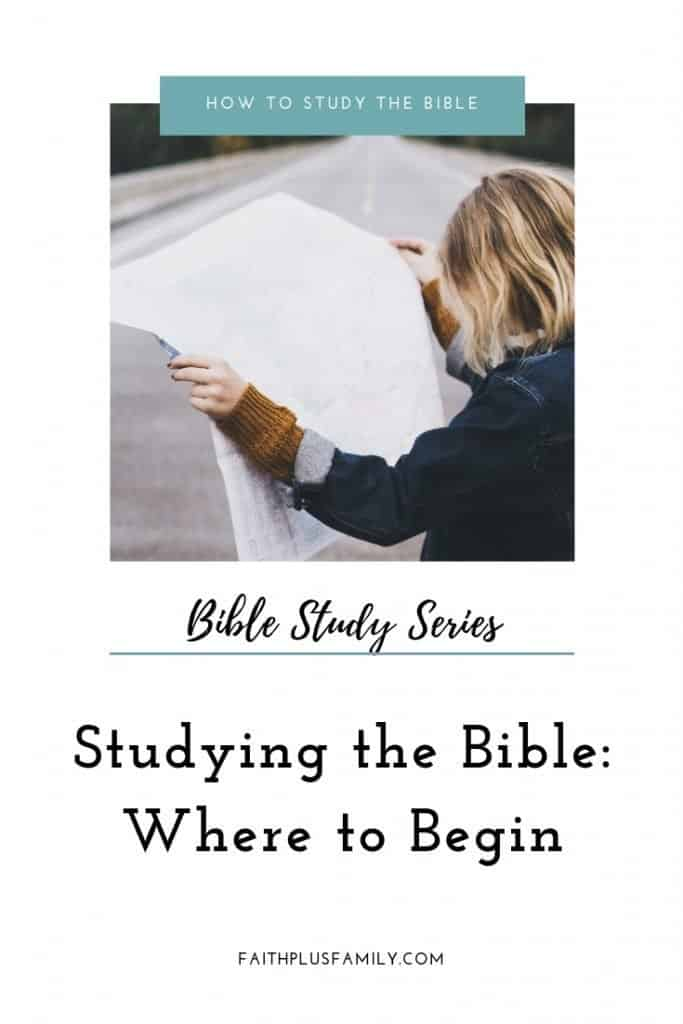 Where to begin to study the Bible