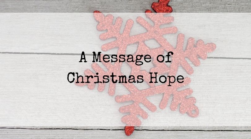 A Message of Christmas Hope