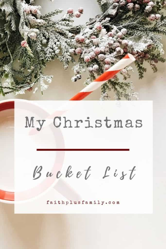 My Christmas Bucket List