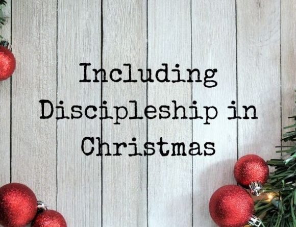 Including Discipleship in Christmas